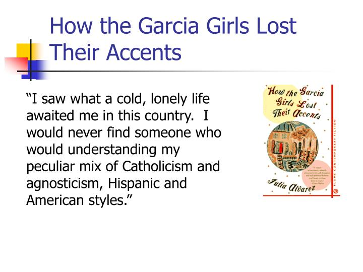 how the garcia girl lost their accent essay