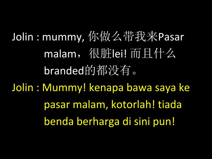 Jolin : mummy,