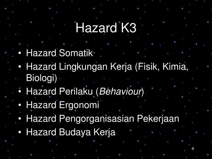 Hazard K3