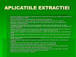 aplicatiile extractiei