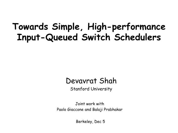 towards simple high performance input queued switch schedulers n.