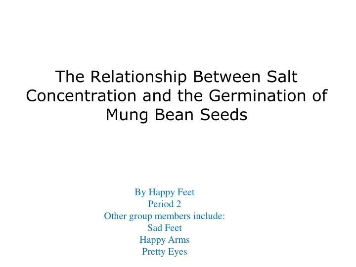 The Relationship Between Salt Concentration and the Germination of
