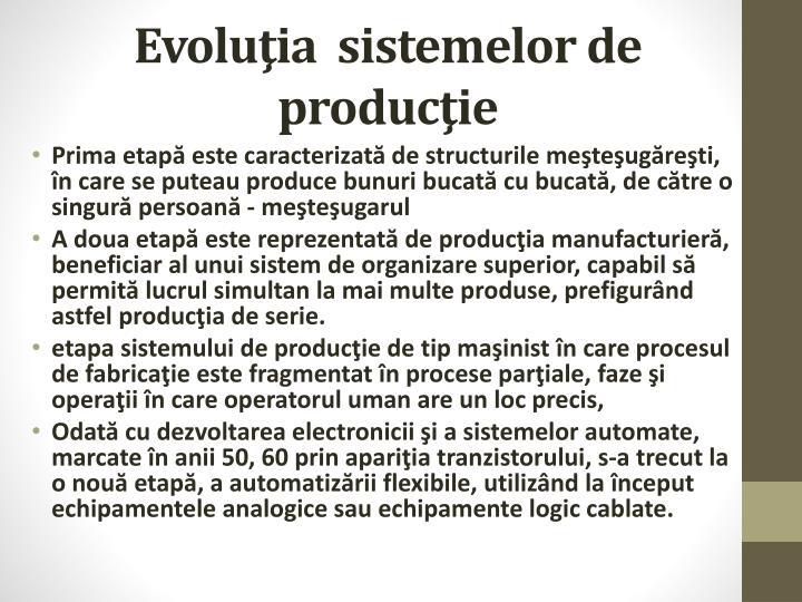 Evolu ia sistemelor de produc ie