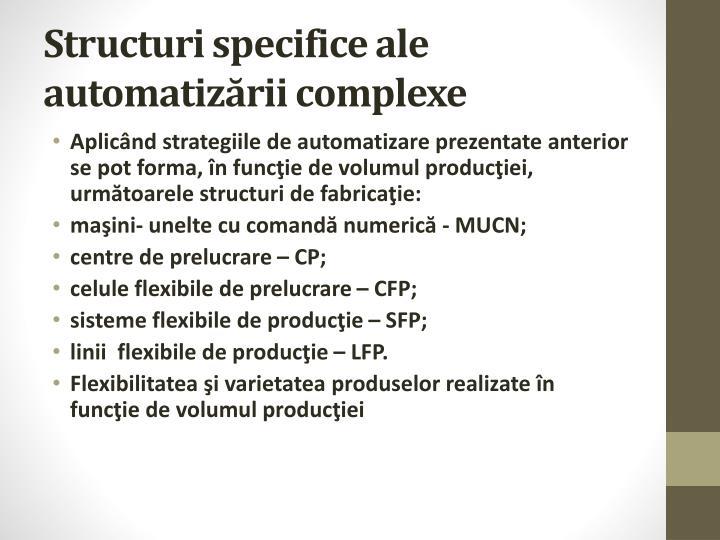 Structuri specifice ale automatizării complexe