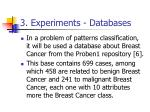3 experiments databases