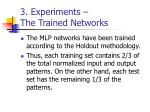 3 experiments the trained networks