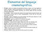 elementos del lenguaje cinematogr fico