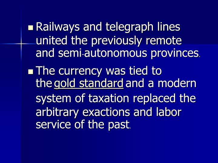 Railways and telegraph lines united the previously remote and semi
