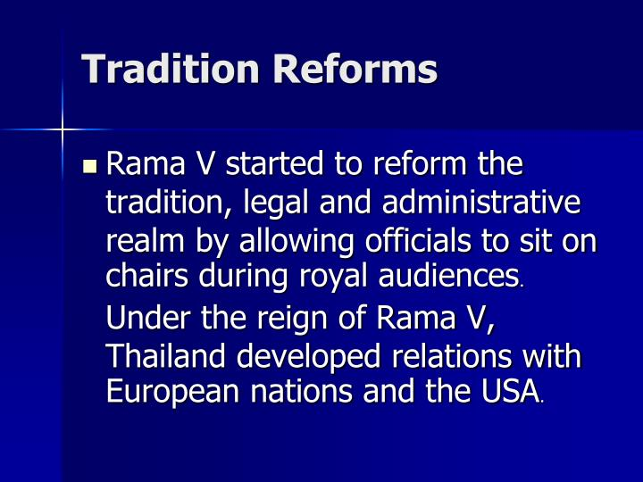 Tradition Reforms