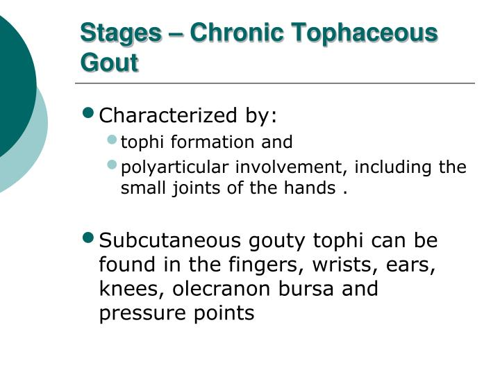 Stages – Chronic Tophaceous Gout
