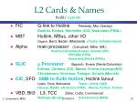 l2 cards names build operate