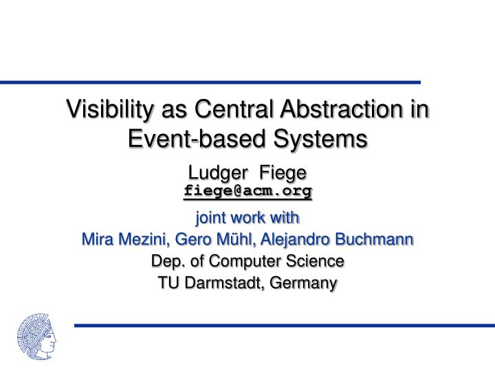visibility as central abstraction in event based systems n.