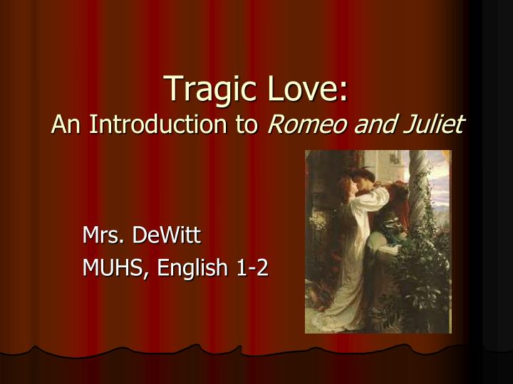 love in act1 of romeo and Romeo says juliet's love has made him effiminate o sweet juliet, thy beauty hath made me effeminate and in my temper soften'd valour's steel in act ii of romeo juliet -what concerns does friar laurence have about romeo juliet's relationships his concerns are that the feelings that they.