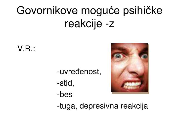 Govornikove moguće psihičke reakcije -z