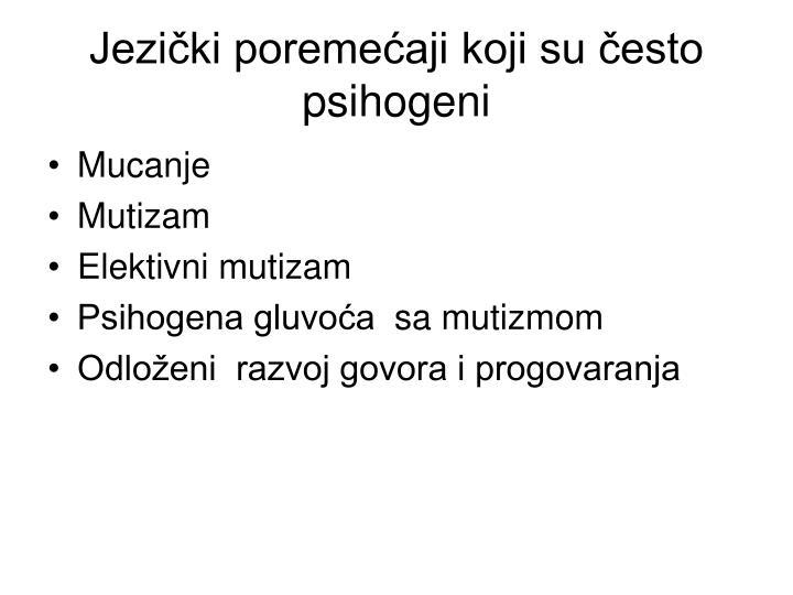 Jezički poremećaji koji su često psihogeni