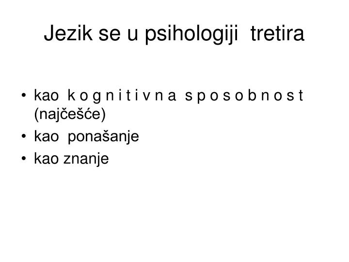 Jezik se u psihologiji tretira