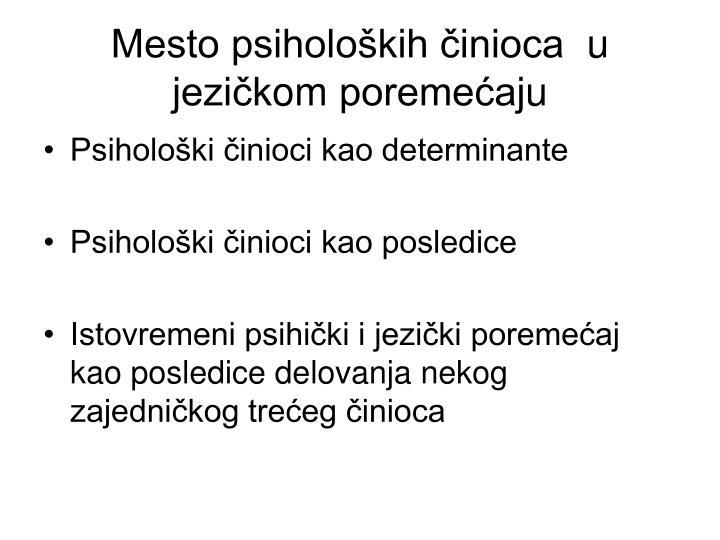 Mesto psiholoških činioca