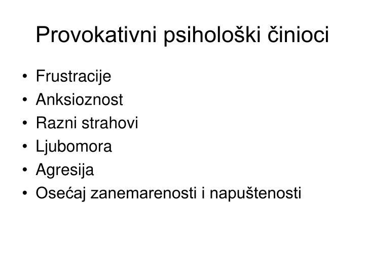 Provokativni psihološki činioci