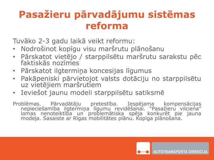 Pasažieru pārvadājumu sistēmas reforma