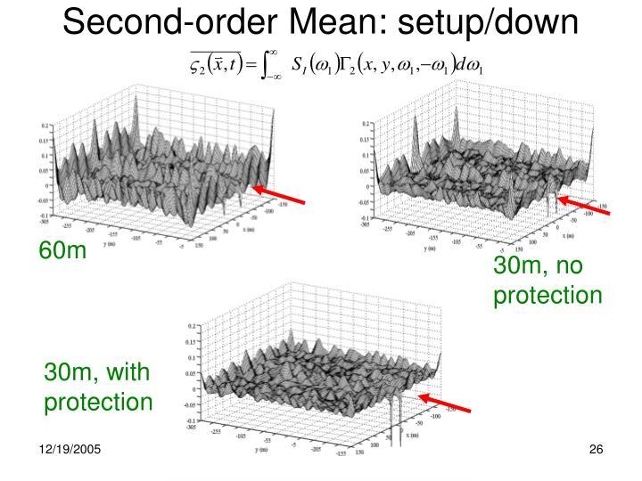 Second-order Mean: setup/down