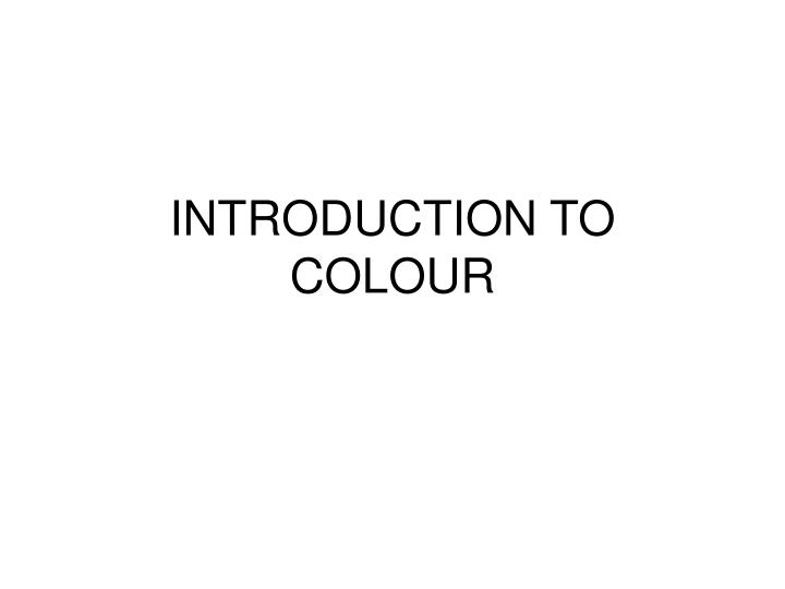 introduction to colour n.