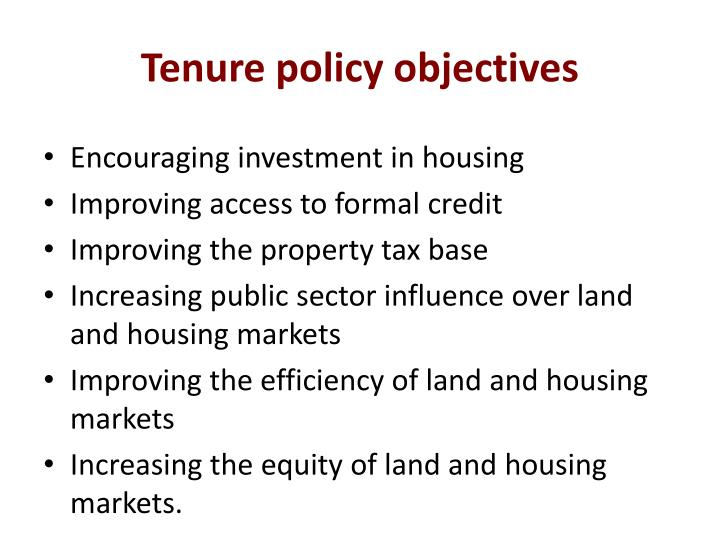 Tenure policy objectives