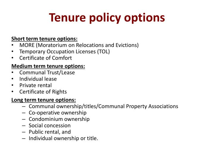 Tenure policy options