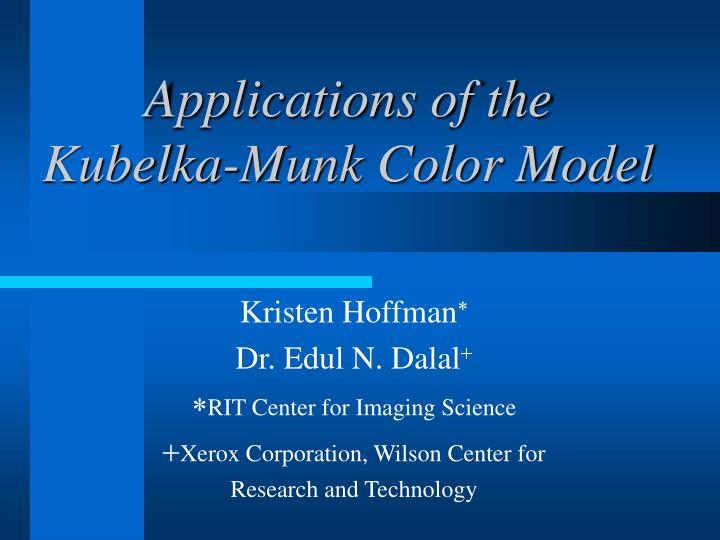 Applications of the kubelka munk color model