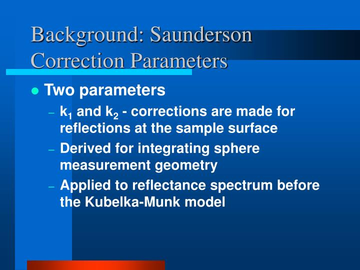 Background: Saunderson Correction Parameters