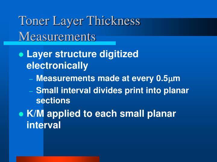 Toner Layer Thickness Measurements