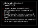 14 principles continued principle 8 10