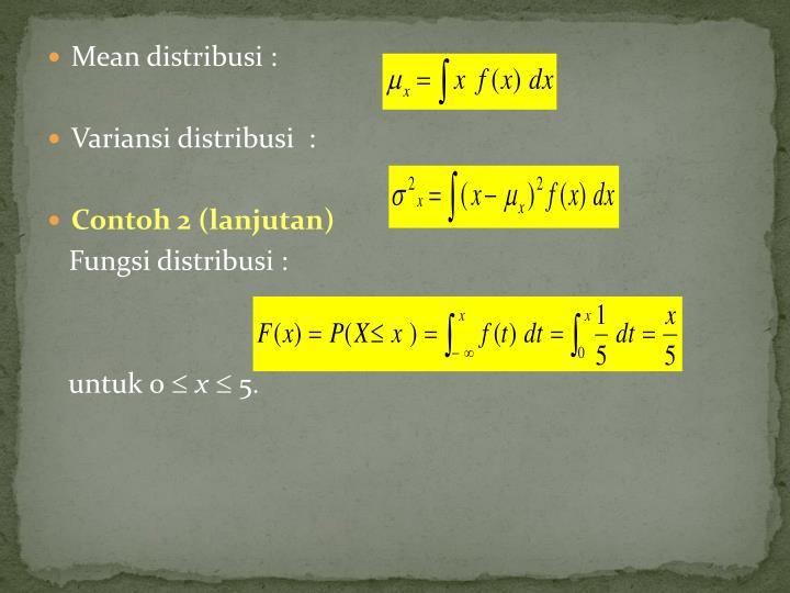 Mean distribusi :
