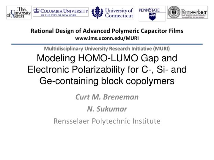 Modeling HOMO-LUMO Gap and Electronic Polarizability for C-, Si- and Ge-containing block copolymers