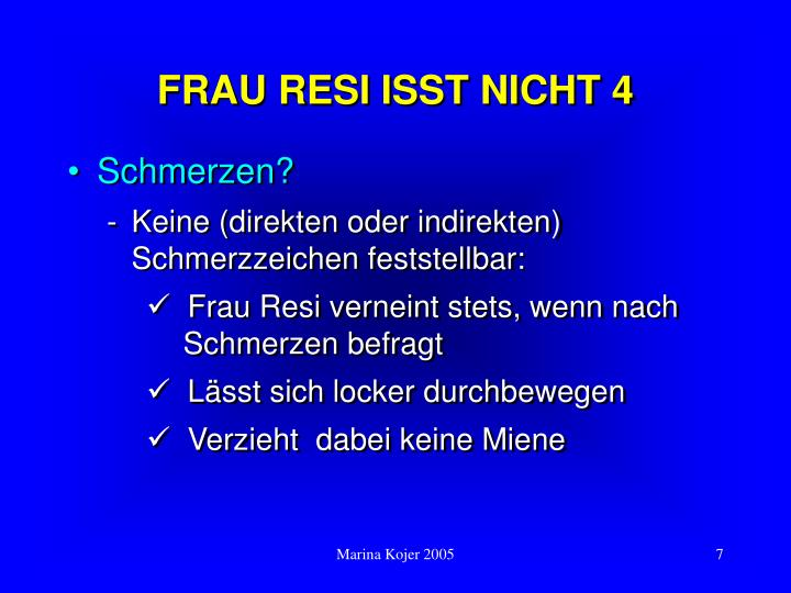 FRAU RESI ISST NICHT 4
