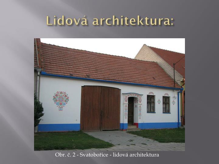 Lidová architektura: