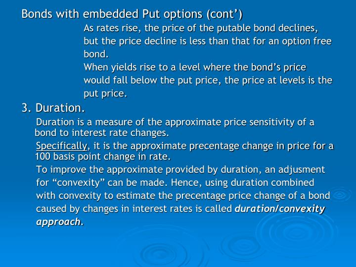 Bonds with embedded Put options (cont')