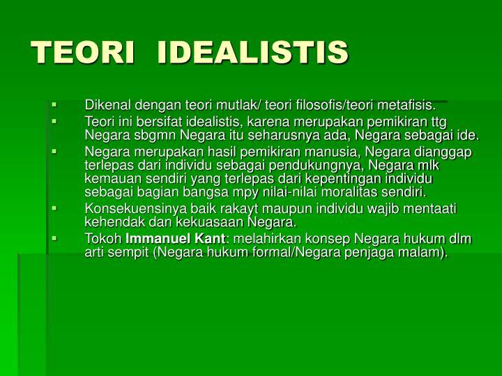 TEORI  IDEALISTIS
