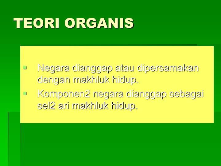 TEORI ORGANIS