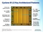 cyclone iii ls key architectural features