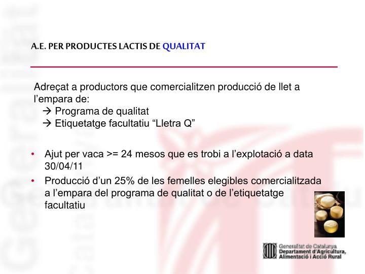 A.E. PER PRODUCTES LACTIS DE