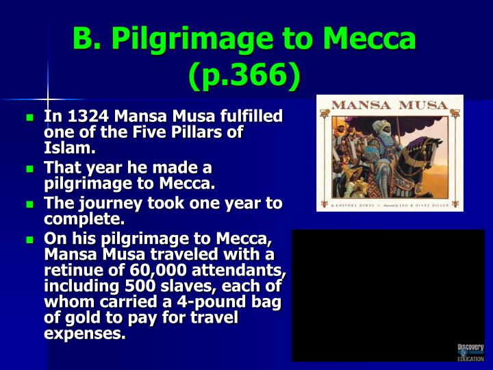B. Pilgrimage to Mecca