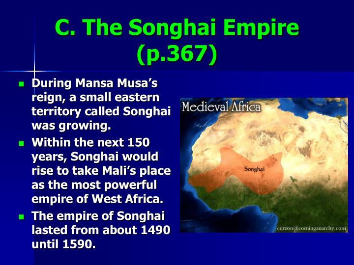 C. The Songhai Empire