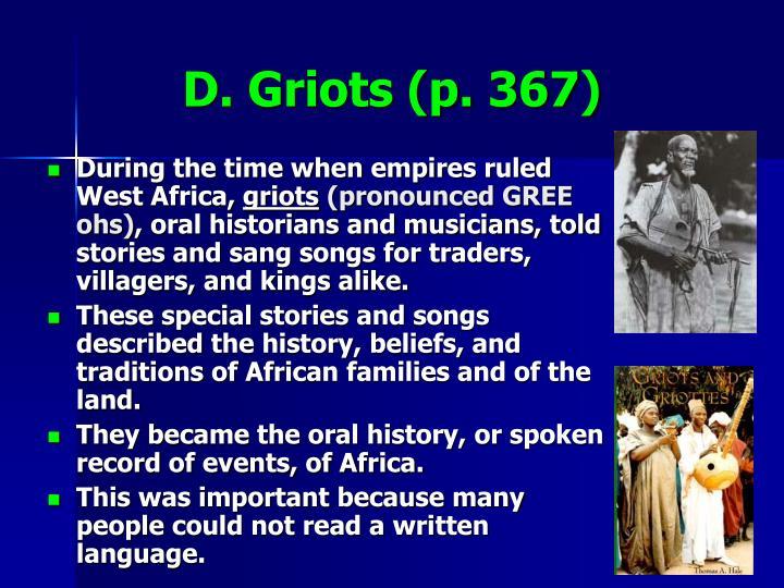 D. Griots (p. 367)
