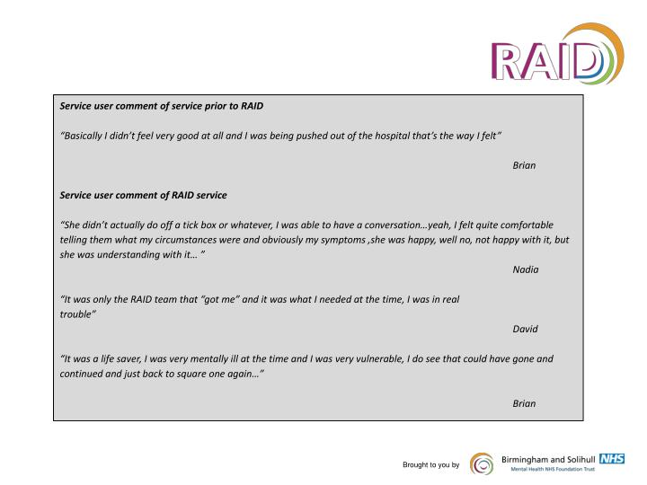 Service user comment of service prior to RAID