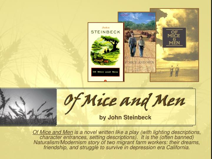 """a different kind of friendship in john steinbecks of mice and men Of mice and men rare first issue of steinbeck's classic of mice and men steinbeck, john which were dropped in the later version"""" by a different."""