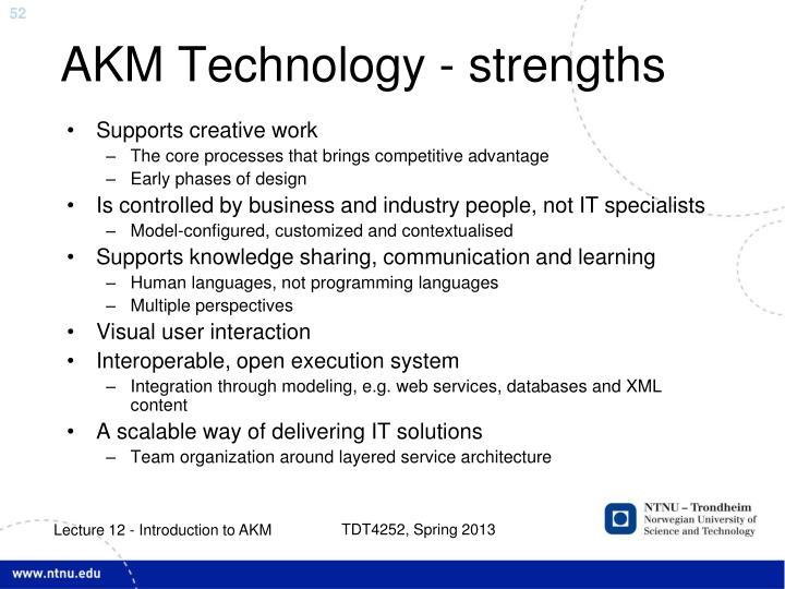 AKM Technology - strengths
