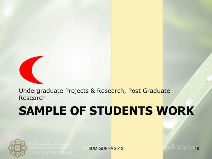 Undergraduate Projects & Research, Post Graduate Research