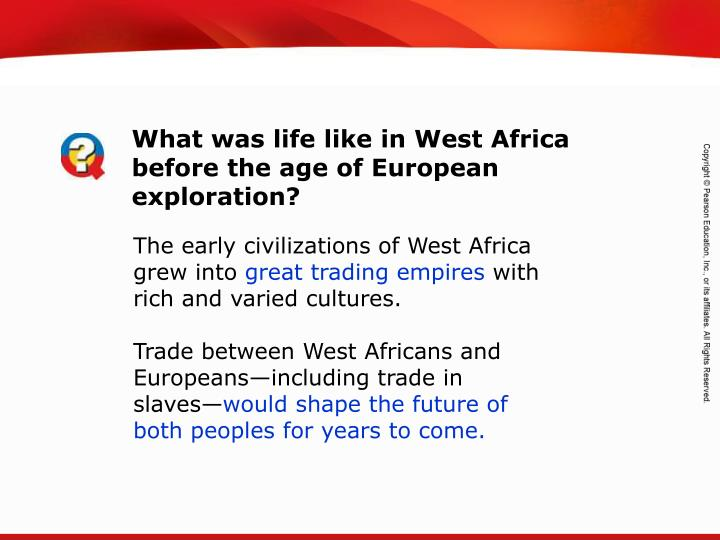 What was life like in West Africa before the age of European exploration?