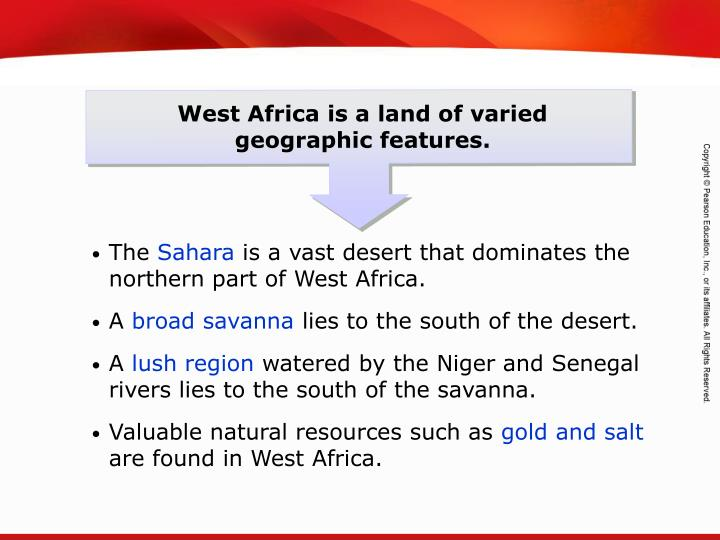 West Africa is a land of varied   geographic features.