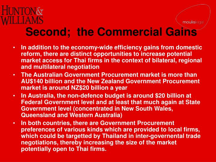 Second;  the Commercial Gains